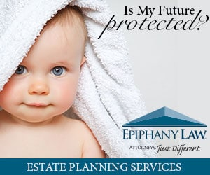 Epiphany Law - Photo of Baby - Is My Future Protected? - Estate Planning Services - Attorneys, Just Different