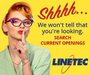 Linetec - Photo of Woman with finger to lips - Shhhhh... We won't tell that you're looking. Search Current Openings