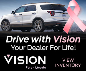 Vision Ford-Lincoln - Display Advertisement - Drive with Vision, Your Dealer for Life!