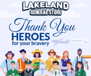 Lakeland General Store - Display Advertisement - Thank You Heroes for your bravery